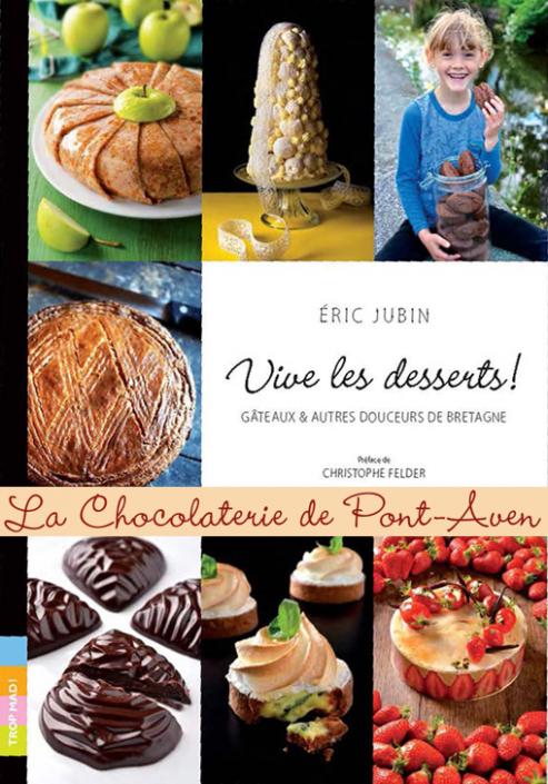 La Chocolaterie de Pont-Aven Eric Jubin